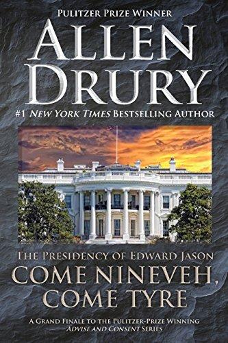 Come Nineveh, Come Tyre by Allen Drury