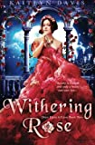 Withering Rose (Once Upon A Curse) (Volume 2)