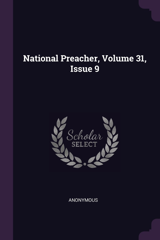 Download National Preacher, Volume 31, Issue 9 ebook