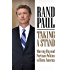 Taking a Stand: Moving Beyond Partisan Politics to Unite America