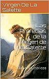 Las Profecias de la Virgen de la Salette: Clasicos