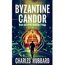 Spy Thriller: Byzantine Candor (Quantum Trilogy Book 1)