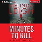 Minutes to Kill | Melinda Leigh