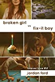 Broken Girl vs Fix-It Boy (Forever Love Book 2)