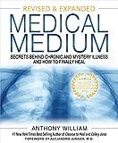 Medical Medium: Secrets Behind Chronic and Mystery