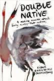 Double Native : A Moving Memoir about Living Across Two Cultures, Oochunyung, Fiona Wirrer-George, 0702239178