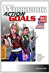 Action Goals Workbook 1re Tle Bac Pro