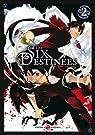 Les Six Destinées, tome 2 par Sayuki