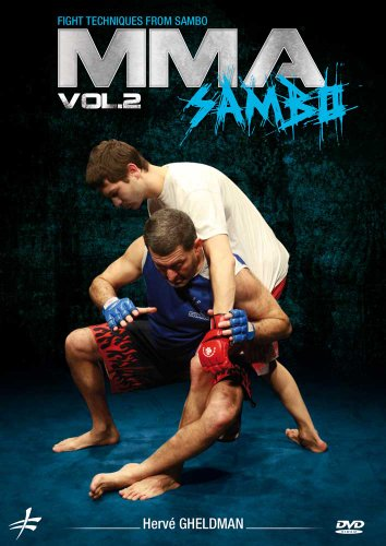 MMA Sambo Vol. 2 by Herv Gheldman - Mixed Martial Arts Fight Techniques