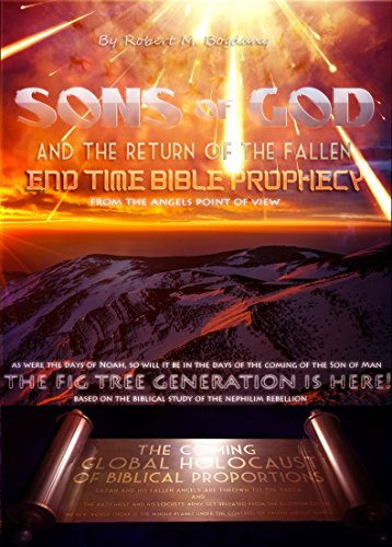 Sons Of God And The Return Of The Fallen (History Of Lucifer And The Fallen Angels)