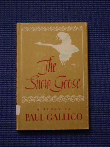 The snow goose, by Paul Gallico.