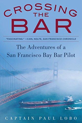 e Adventures of a San Francisco Bay Bar Pilot (Bay Bar)