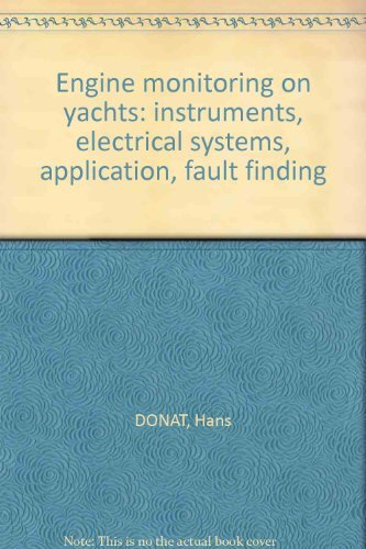 Engine monitoring on yachts: instruments, electrical systems, application, fault finding