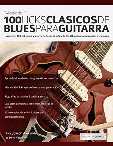 Libro : 100 licks clasicos de blues para guitarra: Aprend...