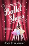 Ballet Shoes by Streatfield Noel (2011-05-24) Paperback