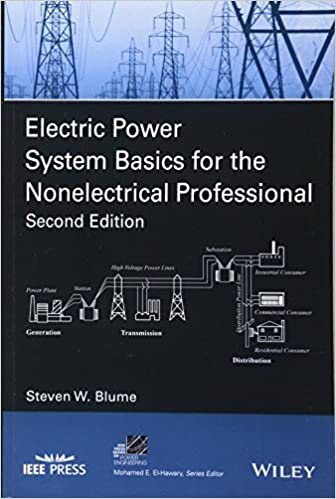 electric power system basics for the nonelectrical professional Electric Power Units electric power system basics for the nonelectrical professional ieee press series on power engineering 2nd edition