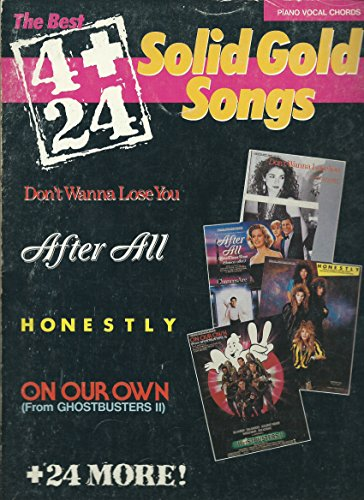 The Best 4 Plus 24 SOLID GOLD SONGS (Songbook) Piano/ Vocal/ Guitar Ghords 1989