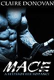 Mace: A Stepbrother Romance