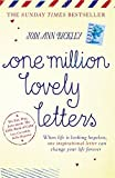 One Million Lovely Letters: When life is looking hopeless, one inspirational letter can change your life forever by Jodi Ann Bickley (25-Sep-2014) Paperback