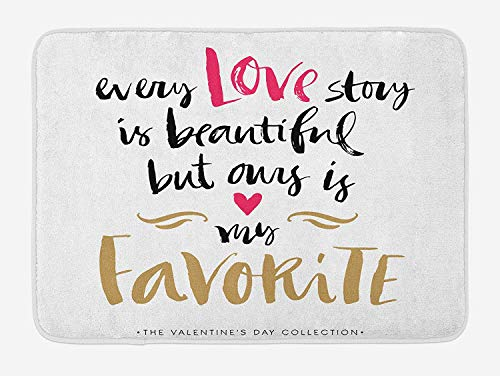 RS-pthrAB Valentines Day Bath Mat, Every Love Story is Beautiful but Ours is My Favorite Romantic Idea, Plush Bathroom Decor Mat with Non Slip Backing, 16 W X24 L Inches, White Black Pink
