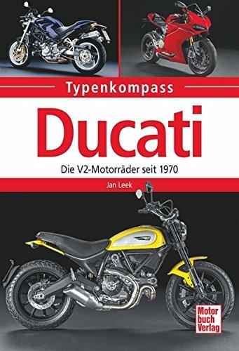 Ducati: Die V2-Motorräder seit 1970 (Typenkompass)