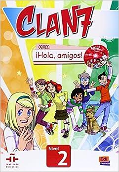 Clan 7 Con ¡hola, Amigos! 2 Libro Alumno PDF Descargar