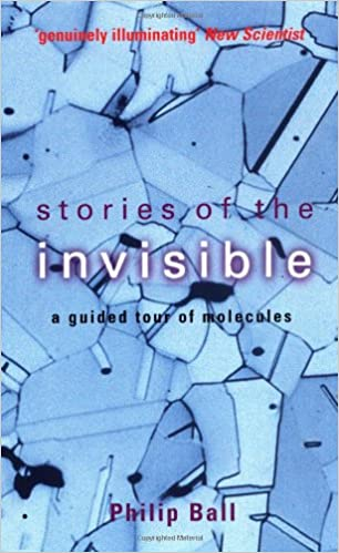 A Guided Tour of Molecules Stories of the Invisible