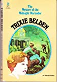 The Mystery of the Midnight Marauder (Trixie Belden)