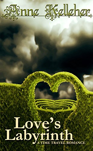 Love's Labyrinth: a time travel romance