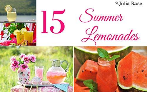 15 Summer Lemonades: Easy Party -