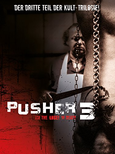 Pusher 3 Film