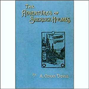 The Adventures of Sherlock Holmes (Dramatized) Audiobook