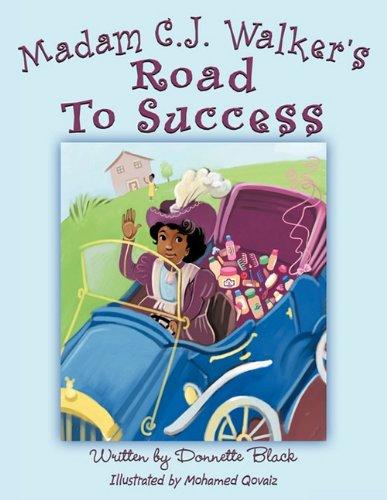 Madam C.J. Walker's Road to Success