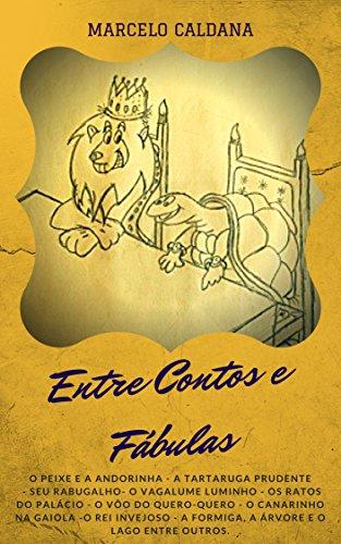 Entre Contos e Fábulas (Portuguese Edition)