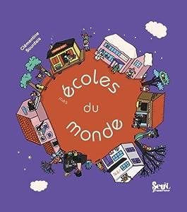 vignette de 'Mes écoles du monde (Clémentine Sourdais)'