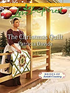 The Christmas Quilt (Brides of Amish Country Book 5)