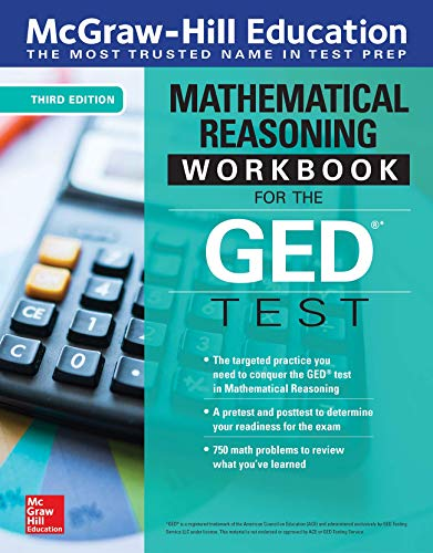 McGraw-Hill Education Mathematical Reasoning Workbook for the GED Test, 3rd Edition Front Cover