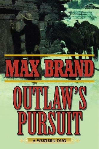 Read Online Outlaw's Pursuit: A Western Duo ebook