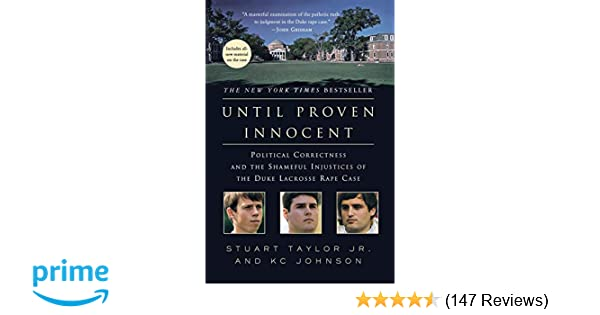 Until Proven Innocent: Political Correctness and the Shameful