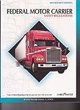 Federal Motor Carrier Safety Regulations, , 0940394626