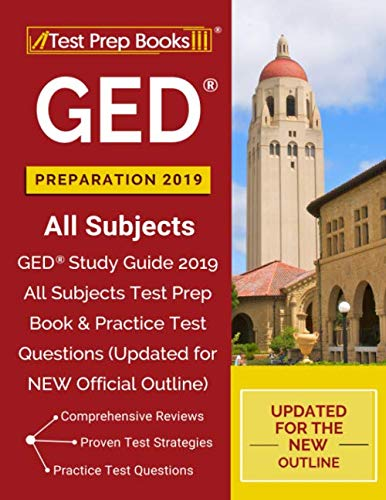 GED Preparation 2019 All Subjects: GED Study Guide 2019 All Subjects Test Prep Book & Practice Test Questions (Updated for NEW Official Outline) from Test Prep Books