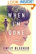 #3: When I'm Gone: A Novel