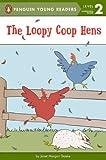 The Loopy Coop Hens, Janet Morgan Stoeke, 0606287515