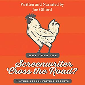 Why Does the Screenwriter Cross the Road? Audiobook