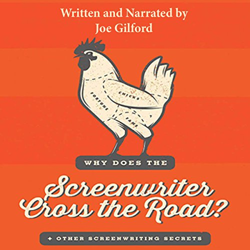 Why Does the Screenwriter Cross the Road?: And Other Screenwriting Secrets Audiobook [Free Download by Trial] thumbnail