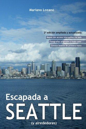 Escapada a Seattle por Mariano Lozano