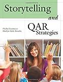Storytelling and QAR Strategies, Phyllis Hostmeyer and Marilyn Adele Kinsella, 1598844946