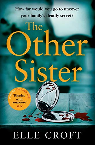 The Other Sister: A gripping, twisty novel of psychological suspense with a killer ending that you won't see coming (English Edition)