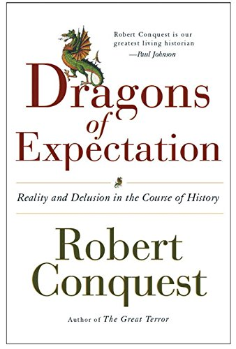 Download The Dragons of Expectation: Reality and Delusion in the Course of History pdf
