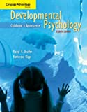 Study Guide for Shaffer/Kipp's Developmental Psychology: Childhood and Adolescence, 8th, Shaffer, David R. and Kipp, Katherine, 0495603511